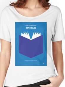 No291 My MATHILDE minimal movie poster Women's Relaxed Fit T-Shirt