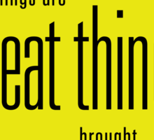 Great Things Sticker