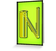 The Alphabet  The letter N Greeting Card