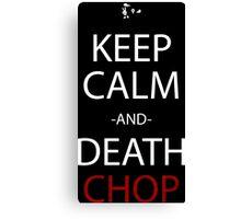 soul eater keep calm and death chop anime manga shirt Canvas Print