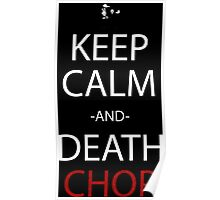 soul eater keep calm and death chop anime manga shirt Poster