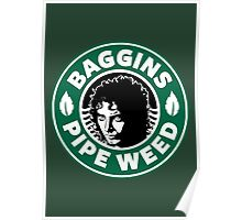 Baggins Pipeweed Poster