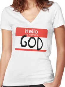 Hello, my name is God Women's Fitted V-Neck T-Shirt