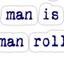 Jim Carrey Quote - Behind every great man is a woman rolling her eyes - T-Shirt Funny Sticker Sticker