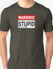 Warning Stupid T-Shirt