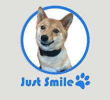 Just Smile dog shirt Unisex T-Shirt