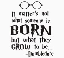 Dumbledore Quote Harry Potter Kids Clothes