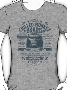 Chilled Monkey Brains T-Shirt