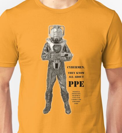 Cybermen know PPE Unisex T-Shirt
