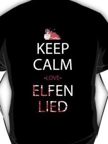 elfen lied keep calm and love elfen lied anime manga shirt T-Shirt