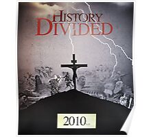 History Divided Poster