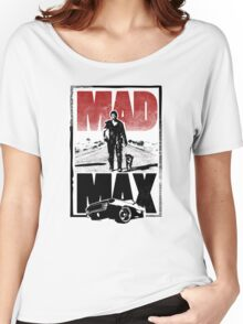 Mad Max Women's Relaxed Fit T-Shirt