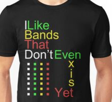 I Like Bands That Don't Even Exist Yet T-Shirt