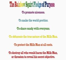 The Rainbow Squirt Pledge Of Purpose by Rachel Miller