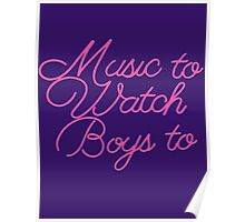 Music To Watch Boys Poster