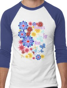 Flowers For Mom Men's Baseball ¾ T-Shirt