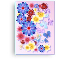 Flowers For Mom - pink Canvas Print