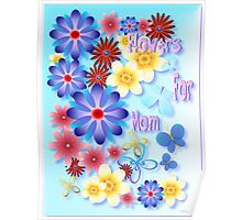 Flowers For Mom - blue Poster