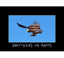 """""""Brothers in Arms"""" Patriotic Poster  Photographic Print"""