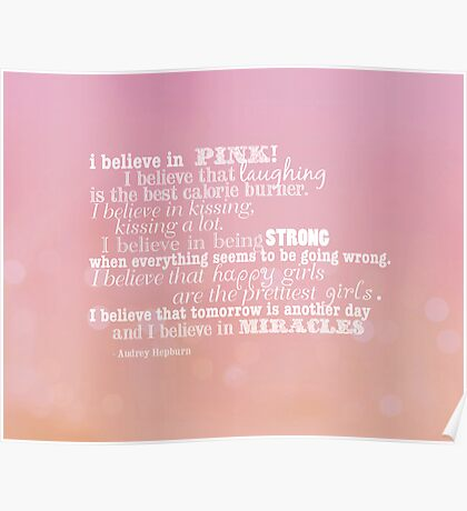 I believe in pink Poster