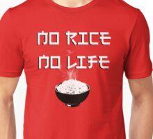 No Rice No Life Unisex T-Shirt