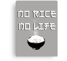 No Rice No Life Canvas Print