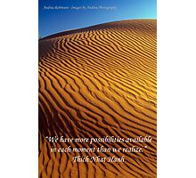 Possibility - Golden Desert Dunes with Quote Photographic Print
