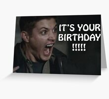 IT'S YOUR BIRTHDAY!!!!! Greeting Card