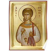St Stephen the First Martyr and Deacon Poster