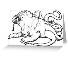 A Hideous Monstrosity Greeting Card