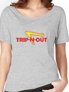 Trip-N-Out Women's Relaxed Fit T-Shirt