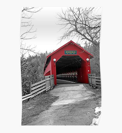 The Old Covered Bridge - Wakefield Quebec Poster