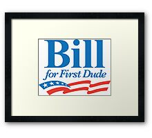 Bill for First Dude Framed Print