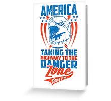 Taking the Highway to the Danger Zone Greeting Card