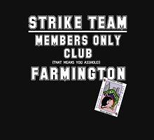 Strike Team Members Club (White letters) Unisex T-Shirt