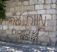 Racist Graffiti in Ultra-Orthodox Neighborhood by Darren Stein