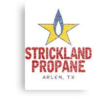 Strickland Propane T-shirt Canvas Print