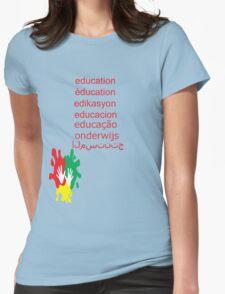 education t-shirt  T-Shirt