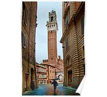 Rainy Tuscan street in Siena Poster