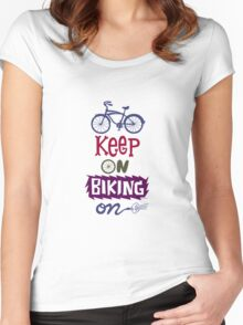 Keep On Riding On - Colors   Women's Fitted Scoop T-Shirt