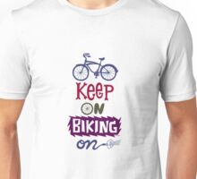 Keep On Riding On - Colors   T-Shirt