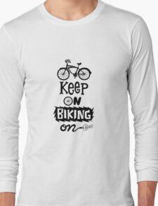 Keep On Riding On - Black  T-Shirt