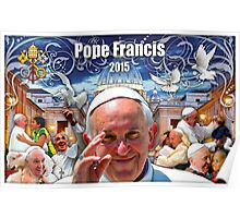 Pope Francis 2015 The Vatican, Rome background 1 Poster