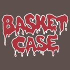 Basket Case by loogyhead