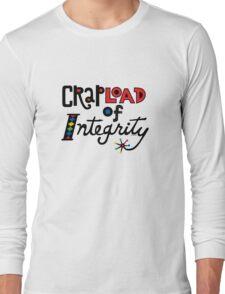 Crapload of Integrity Long Sleeve T-Shirt