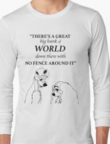 There's a Great Big Hunk of World Long Sleeve T-Shirt