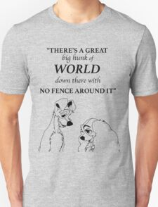 There's a Great Big Hunk of World Unisex T-Shirt