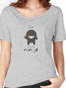 it's ok i'm a ninja Women's Relaxed Fit T-Shirt