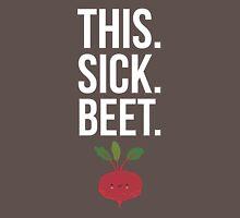 This. Sick. Beet.  T-Shirt