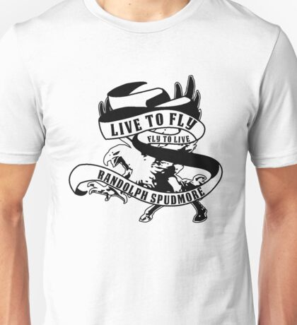 Live to Fly, Fly to Live Unisex T-Shirt